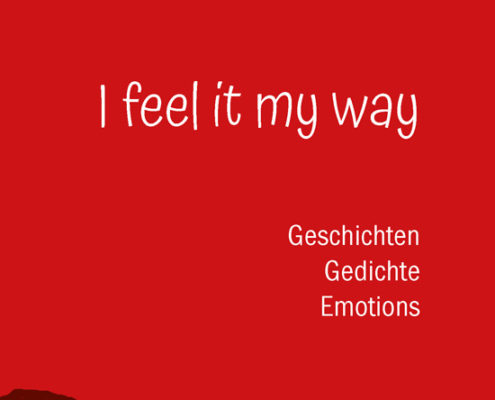 "Umschlag ""I feel it my way"" von Sigrid Beuss-Wilkening"